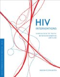 Book Cover HIV Interventions: Biomedicine and the Traffic between Information and Flesh (In Vivo)
