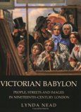 Book Cover Victorian Babylon: People, Streets and Images in Nineteenth-Century London