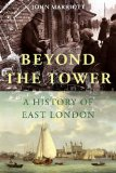 Book Cover Beyond the Tower: A History of East London