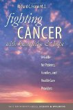 Book Cover Fighting Cancer with Knowledge and Hope: A Guide for Patients, Families, and Health Care Providers (Yale University Press Health & Wellness)