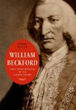 Book Cover William Beckford: First Prime Minister of the London Empire (The Lewis Walpole Series in Eighteenth-C)