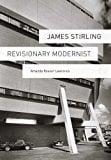 Book Cover James Stirling: Revisionary Modernist