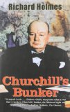 Book Cover Churchill's Bunker: The Cabinet War Rooms and the Culture of Secrecy in Wartime London