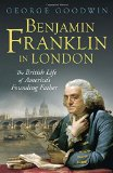 Book Cover Benjamin Franklin in London: The British Life of America's Founding Father (Lewis Walpole Series in Eighteenth-C)