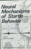 Book Cover Neural Mechanisms of Startle Behavior