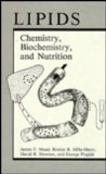 Book Cover Lipids: Chemistry, Biochemistry, and Nutrition