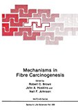 Book Cover Mechanisms in Fibre Carcinogenesis (Nato Science Series A:)