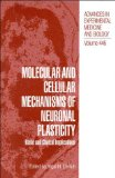 Book Cover Molecular and Cellular Mechanisms of Neuronal Plasticity: Basic and Clinical Implications (Advances in Experimental Medicine and Biology)