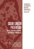 Book Cover Colon Cancer Prevention: Dietary Modulation of Cellular and Molecular Mechanisms (Advances in Experimental Medicine and Biology)
