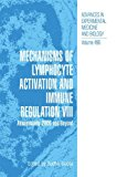 Book Cover Mechanisms of Lymphocyte Activation and Immune Regulation VIII: Autoimmunity 2000 and Beyond (Advances in Experimental Medicine and Biology) (v. 8)
