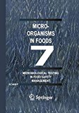 Book Cover Microorganisms in Foods 7: Microbiological Testing in Food Safety Management