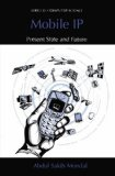Book Cover Mobile IP: Present State and Future (Series in Computer Science)
