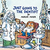 Book Cover Just Going to the Dentist (Little Critter) (Golden Look-Look Books)