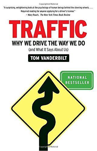 Book Cover Traffic: Why We Drive the Way We Do (and What It Says About Us)