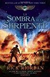 Book Cover La sombra de la serpiente: Las crónicas de Kane, Libro 3 (Las Cronicas De Kane / the Kane Chronicles) (Spanish Edition)