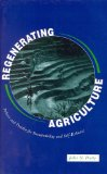 Book Cover Regenerating Agriculture: Policies and Practice for Sustainability and Self-Reliance