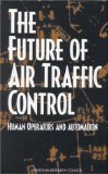 Book Cover The Future of Air Traffic Control:: Human Operators and Automation