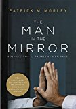 Book Cover The Man in the Mirror: Solving the 24 Problems Men Face