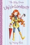 Book Cover Lily's In London?! (Young Women of Faith, Lily 13)