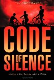 Book Cover Code of Silence: Living a Lie Comes with a Price (A Code of Silence Novel)