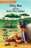 Book Cover Riley Mae and the Sole Fire Safari (Faithgirlz / The Good News Shoes)