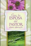 Book Cover Para la Esposa del Pastor, Con Amor (Spanish Edition)