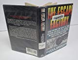 Book Cover The Escape Factory: The Story of Mis-X, the Super-Secret U.S. Agency Behind World War II's Greatest Escapes