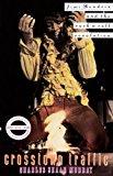 Book Cover Crosstown Traffic: Jimi Hendrix & The Post-War Rock 'N' Roll Revolution
