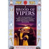 Book Cover A Brood of Vipers: Being the Fourth Journal of Sir Roger Shallot Concerning Certain Wicked Conspiracies and Horrible Murders Perpetrated in the Reign of King Henry VIII