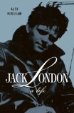 Book Cover Jack London: A Life