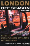 Book Cover London Off-Season and On: A Guide to Special Pleasures, Better Rates, and Shorter Lines