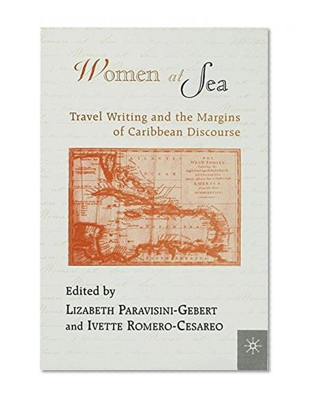 Book Cover Women At Sea: Travel Writing and the Margins of Caribbean Discourse