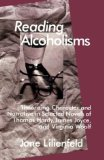 Book Cover Reading Alcoholisms: Theorizing Character and Narrative in Selected Novels of Thomas Hardy, James Joyce, and Virginia Woolf