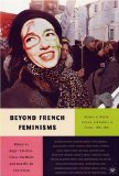 Book Cover Beyond French Feminisms: Debates on Women, Politics, and Culture in France, 1981-2001