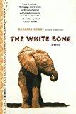 Book Cover The White Bone: A Novel