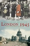 Book Cover London 1945: Life in the Debris of War
