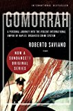 Book Cover Gomorrah: A Personal Journey into the Violent International Empire of Naples' Organized Crime System
