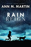Book Cover Rain Reign (Ala Notable Children's Books. Middle Readers)