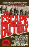 Book Cover The Escape Factory: The Story of Mis-X