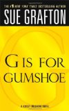 Book Cover G is for Gumshoe (The Kinsey Millhone Alphabet Mysteries)