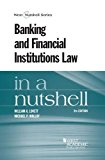 Book Cover Banking and Financial Institutions Law in a Nutshell