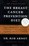 Book Cover The Breast Cancer Prevention Diet: The Powerful Foods, Supplements, and Drugs That Can Save Your Life