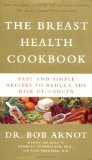 Book Cover The Breast Health Cookbook: Fast and Simple Recipes to Reduce the Risk of Cancer