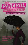 Book Cover The Parasol Protectorate Boxed Set: Soulless, Changeless, Blameless, Heartless and Timeless