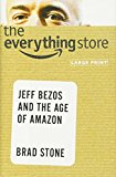 Book Cover The Everything Store: Jeff Bezos and the Age of Amazon