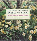 Book Cover The American Gardener's World of Bulbs: Bulbs for Formal and Informal Gardens