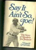 Book Cover Say it ain't so, Joe!: The story of Shoeless Joe Jackson