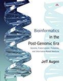 Book Cover Bioinformatics in the Post-Genomic Era: Genome, Transcriptome, Proteome, and Information-Based Medicine