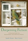 Book Cover Deepening Fiction: A Practical Guide for Intermediate and Advanced Writers