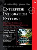 Book Cover Enterprise Integration Patterns: Designing, Building, and Deploying Messaging Solutions
